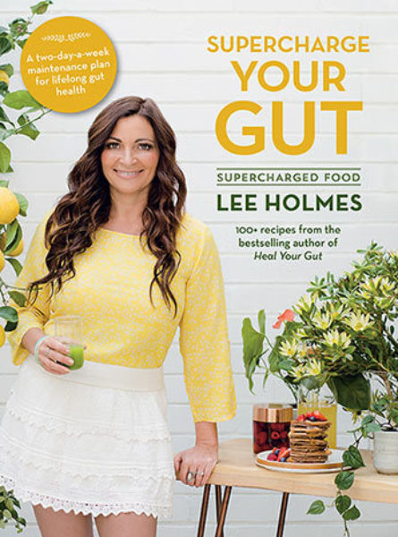 Supercharge Your Gut by Lee Holmes - Avid Reader